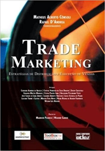 Trade marketing: estratégias de distribuição e execução de vendas.