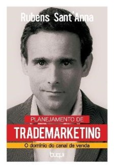 Planejamento de Trade Marketing – O domínio do canal de venda