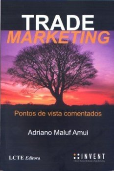 Trade Marketing – Pontos de Vista Comentados