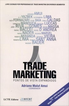 Trade Marketing – Pontos de Vistas Expandidos