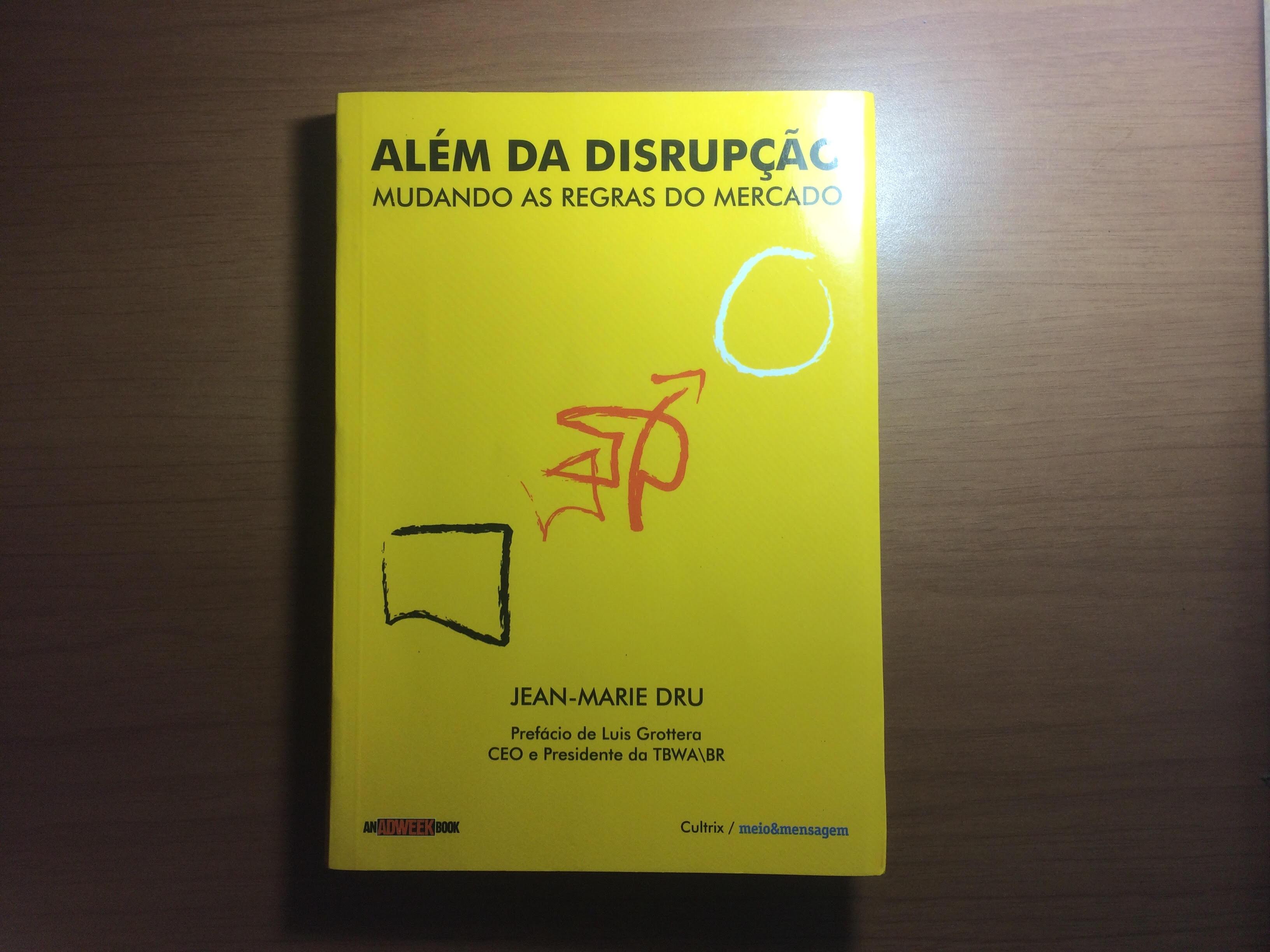 Capa do livro, Além da Disrupção, de Jean-Marie Dru