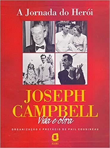 A jornada do herói Joseph Campbell vida e obra