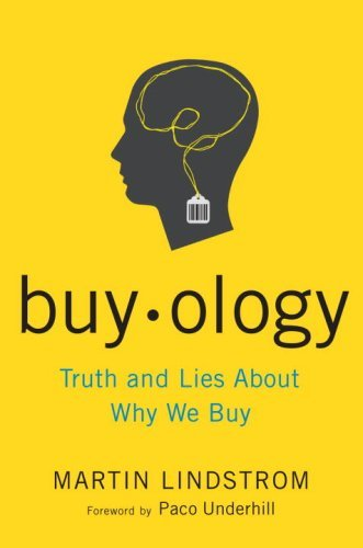 Buyology: Truth and Lies About Why We Buy (English Edition)