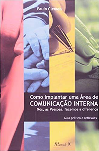Como Implantar Uma Área De Comunicação Interna