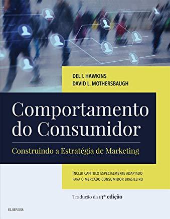 Comportamento do consumidor Construindo a estratégia de marketing