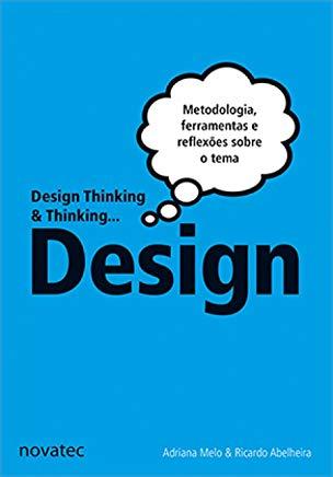 Design Thinking & Thinking...Design