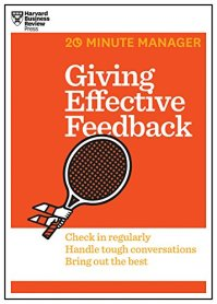 Giving Effective Feedback (HBR 20-Minute Manager Series) (English Edition)