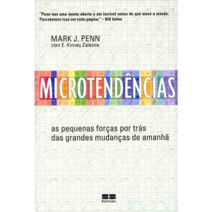 Microtendências, as pequenas forças por trás das grandes mudanças de amanhã