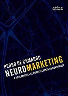 Neuromarketing A Nova Pesquisa De Comportamento Do Consumidor