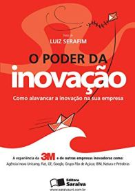 O poder da inovação, como alavancar na sua empresa