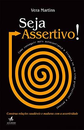 Seja Assertivo