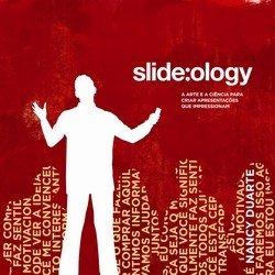 Slide:ology - A Arte e a Ciência para Criar Apresentações que Impressionam