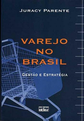 Varejo no Brasil, Gestão e Estratégia