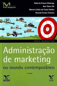Administração de marketing no mundo contemporâneo
