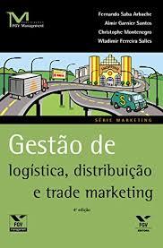 Gestão de logística, distribuição e trade marketing